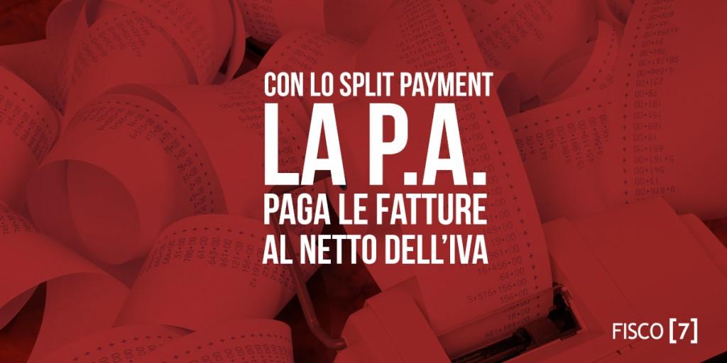"""APPLICAZIONE DEL MECCANISMO DELLA SCISSIONE DEI PAGAMENTI """"c.d. split payment""""."""