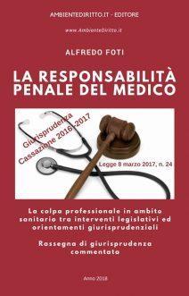 LEGGE 8 marzo 2017 n. 24: La responsabilità professionale degli esercenti le professioni sanitarie.