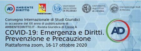 Convegno Internazionale di Studi Giuridici: COVID-19: EMERGENZA E DIRITTI, PREVENZIONE E PRECAUZIONE. I VIDEO
